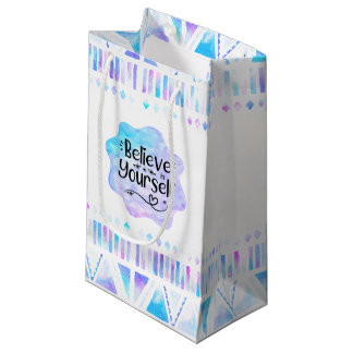 Believe in Yourself Small Gift Bag