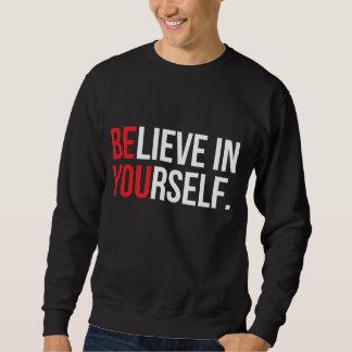 BELIEVE IN YOURSELF SWEATER JUMPER