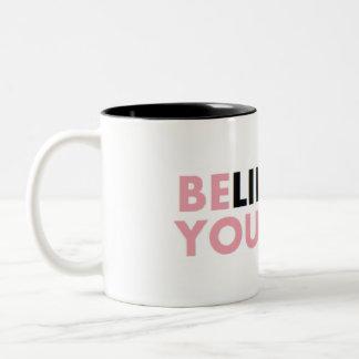 Believe in yourself Two-Tone coffee mug