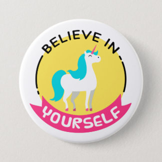 'Believe in Yourself' Unicorn Badge 3 Inch Round Button