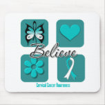 Believe Inspirations Cervical Cancer Mouse Pad