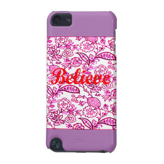 Believe iPod Touch (5th Generation) Covers