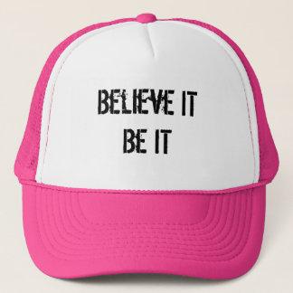Believe It Be It Trucker Hat