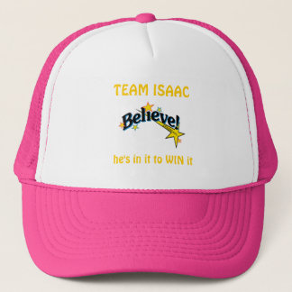 Believe-logo, TEAM ISAAC, he's in it to WIN it Trucker Hat