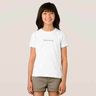 Believe - Modern Chic T-Shirt