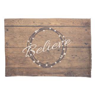 Believe Pillowcase