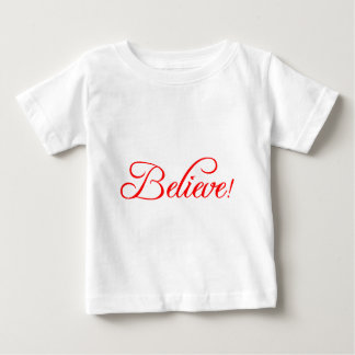 Believe!.png Baby T-Shirt