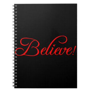 Believe!.png Spiral Notebooks