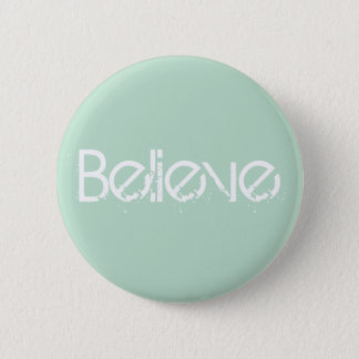 Believe - Sea Glass Edge Color 2 Inch Round Button