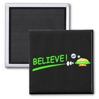 Believe! Square Magnet