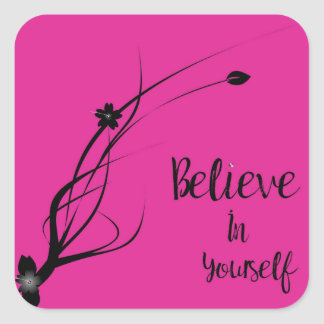 Believe Square Sticker