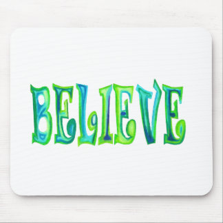 Believe Stensilled Design Mouse Pads