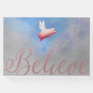 Believe That Pigs Will Fly Guest Book
