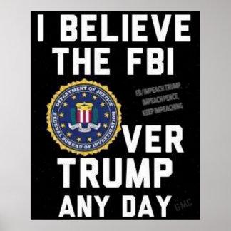 Believe the FBI Poster