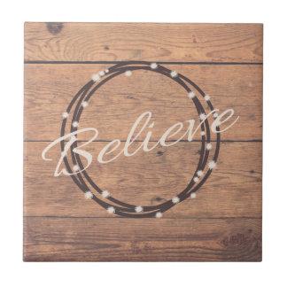 Believe Tile