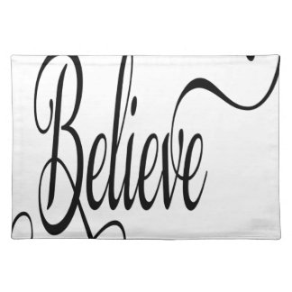 Believe typography word placemat