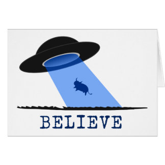 Believe (UFO beaming up cow) Card