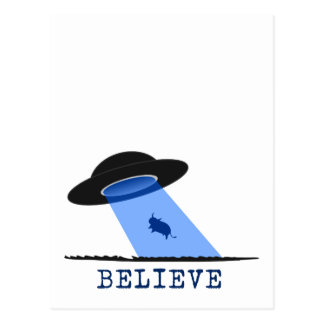 Believe (UFO beaming up cow) Postcard