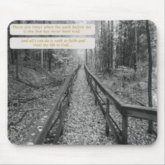 """Believe - """"Walk in Faith"""" Mouse Pad"""