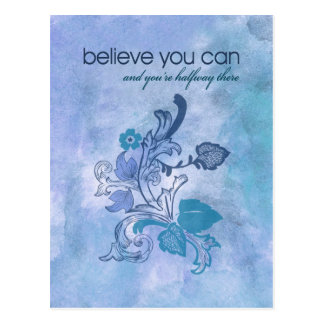 Believe you can and you're halfway there postcard