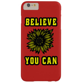 """Believe You Can"" Apple/Samsung Case"
