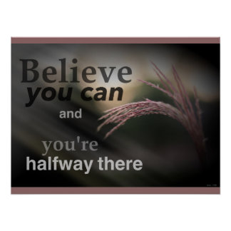 Believe You Can Classroom Poster