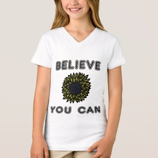 """Believe You Can"" Girls' V-Neck T-Shirt"