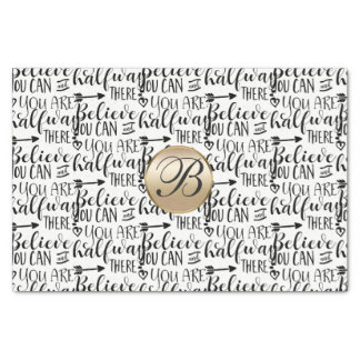 Believe you Can Inspirational Monogram Custom Tissue Paper