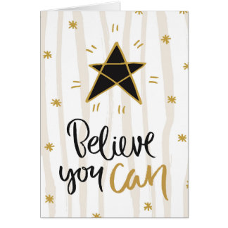 """""""Believe You Can"""" Stars Greeting Card"""