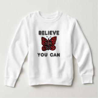 """""""Believe You Can"""" Toddler Fleece Sweatshirt"""