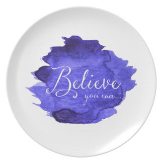 Believe You Can Watercolor Inspirational Quote Plate