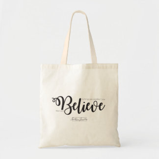 BelieveTote Bag