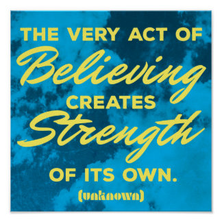 'Believing' inspirational quote poster