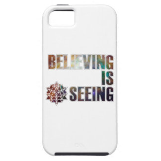 Believing is Seeing iPhone 5 Case