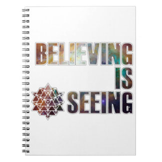 Believing is Seeing Notebook