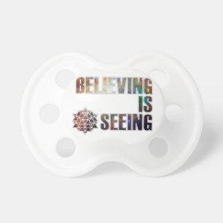Believing is Seeing Pacifier