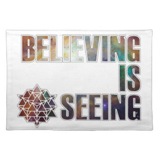 Believing is Seeing Placemat