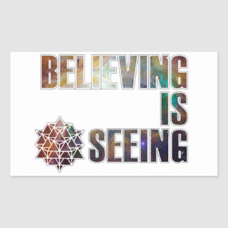 Believing is Seeing Sticker