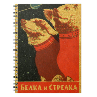 Belka and Strelka Notebook
