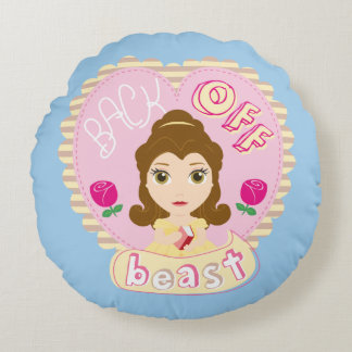 Belle | Back Off Beast Round Pillow