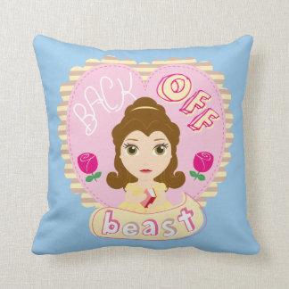 Belle | Back Off Beast Throw Pillow