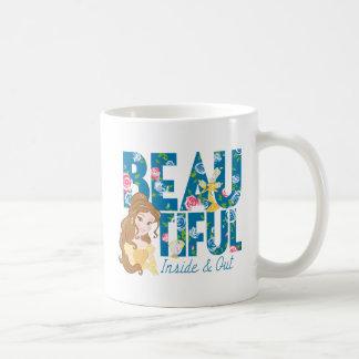 Belle   Beautfiul Inside & Out Coffee Mug