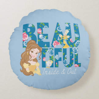 Belle | Beautfiul Inside & Out Round Pillow