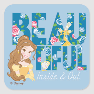 Belle | Beautfiul Inside & Out Square Sticker