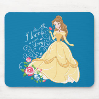 Belle | I Love A Good Story Mouse Pad