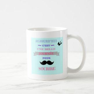 Belle journée phrase coffee mug