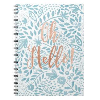Belle Oh Hello Spiral Notebook