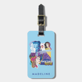 Belle   We're Together Now Luggage Tag