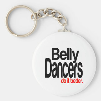 Belly Dancers Do It Better Keychain