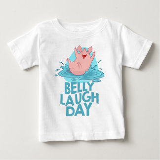 Belly Laugh Day - Appreciation Day Baby T-Shirt